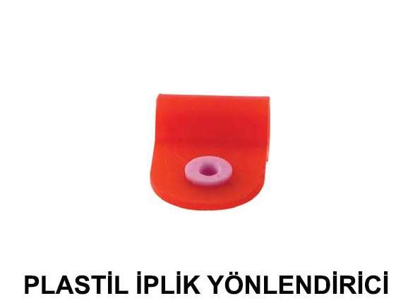 PLASTİL-İPLİK-YÖNLENDİRİCİ